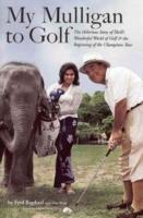 My Mulligan to Golf als Buch