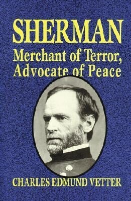 Sherman: Merchant of Terror, Advocate of Peace als Buch