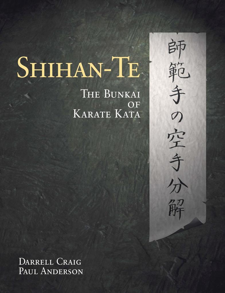 Shihan Te: The Bunkai of Kata als Taschenbuch