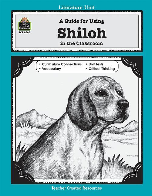 A Guide for Using Shiloh in the Classroom als Taschenbuch
