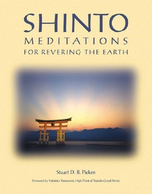Shinto Meditations for Revering the Earth als Taschenbuch