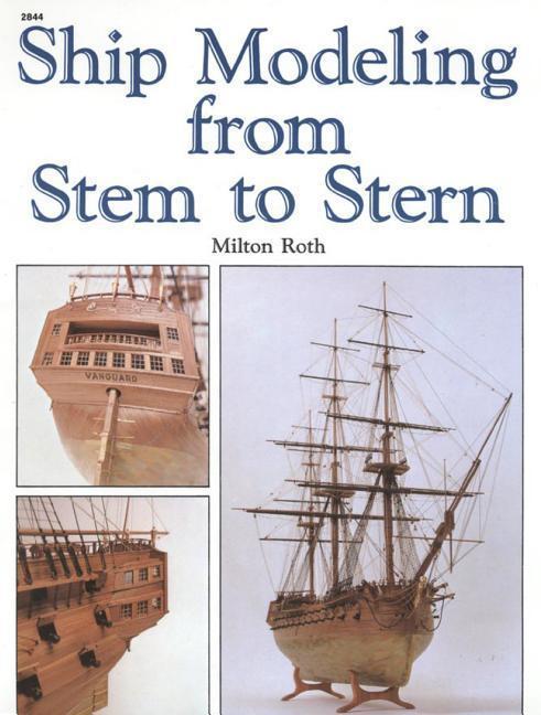 Ship Modeling from Stem to Stern als Taschenbuch