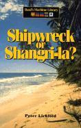 Shipwreck or Shangri-La als Taschenbuch