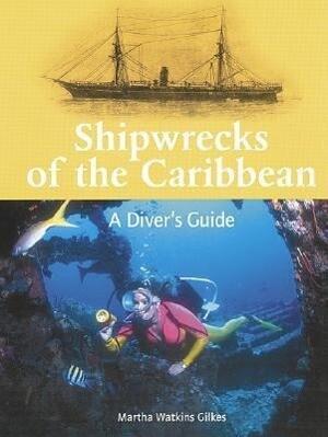 Shipwrecks of the Caribbean: A Diver's Guide als Taschenbuch