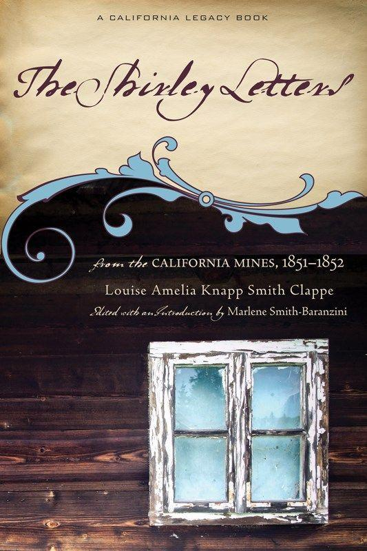 The Shirley Letters: From the California Mines, 1851-1852 als Taschenbuch