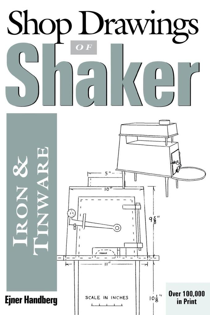 Shop Drawings of Shaker Iron and Tinware (Revised) als Taschenbuch