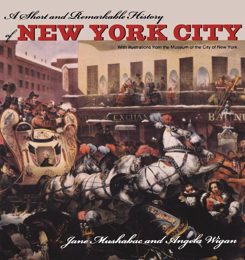 A Short and Remarkable History of NYC als Taschenbuch