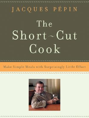 The Short-Cut Cook: Make Simple Meals with Surprisingly Little Effort als Taschenbuch