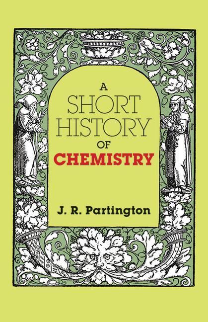 A Short History of Chemistry: Third Edition als Taschenbuch