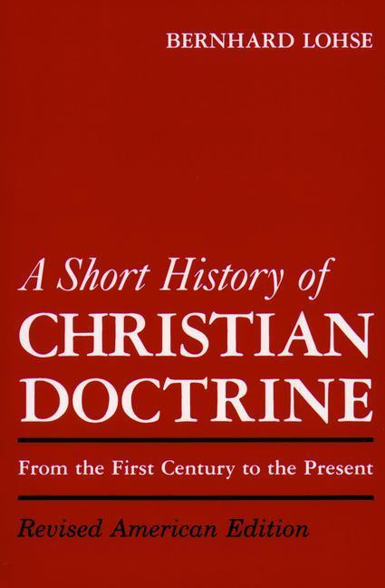 A Short History of Christian Doctrine als Taschenbuch