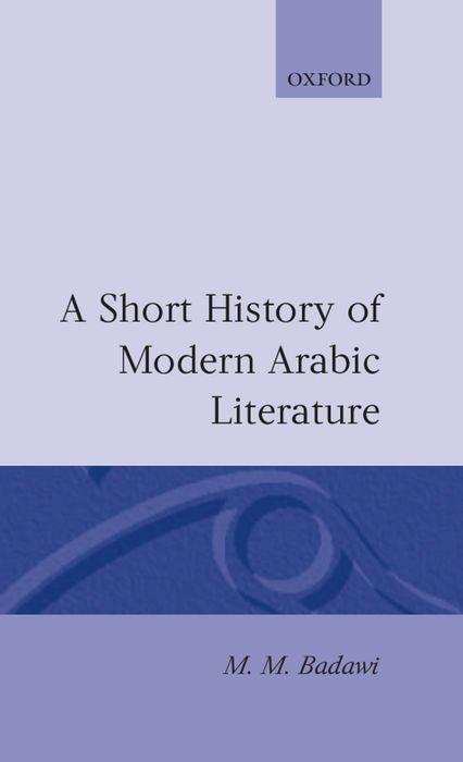 A Short History of Modern Arabic Literature als Buch