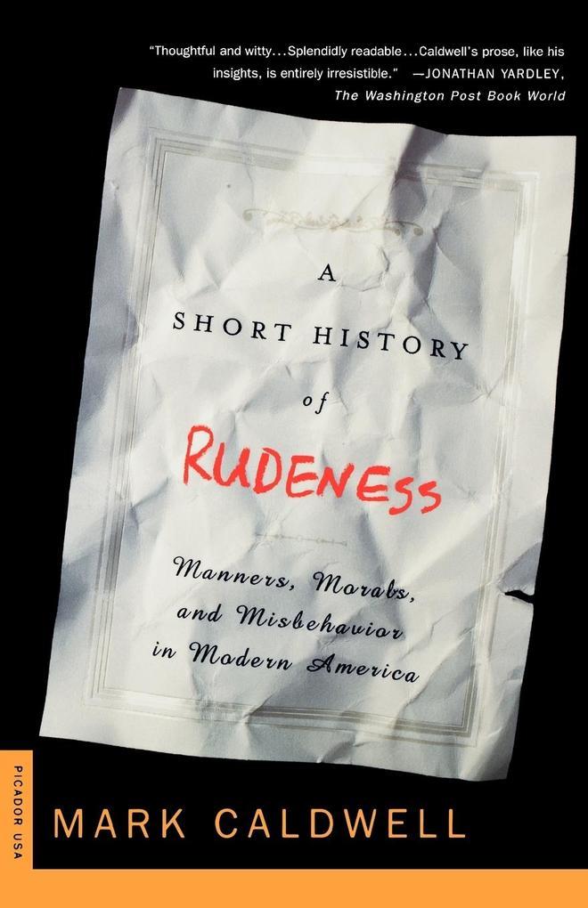 A Short History of Rudeness als Taschenbuch