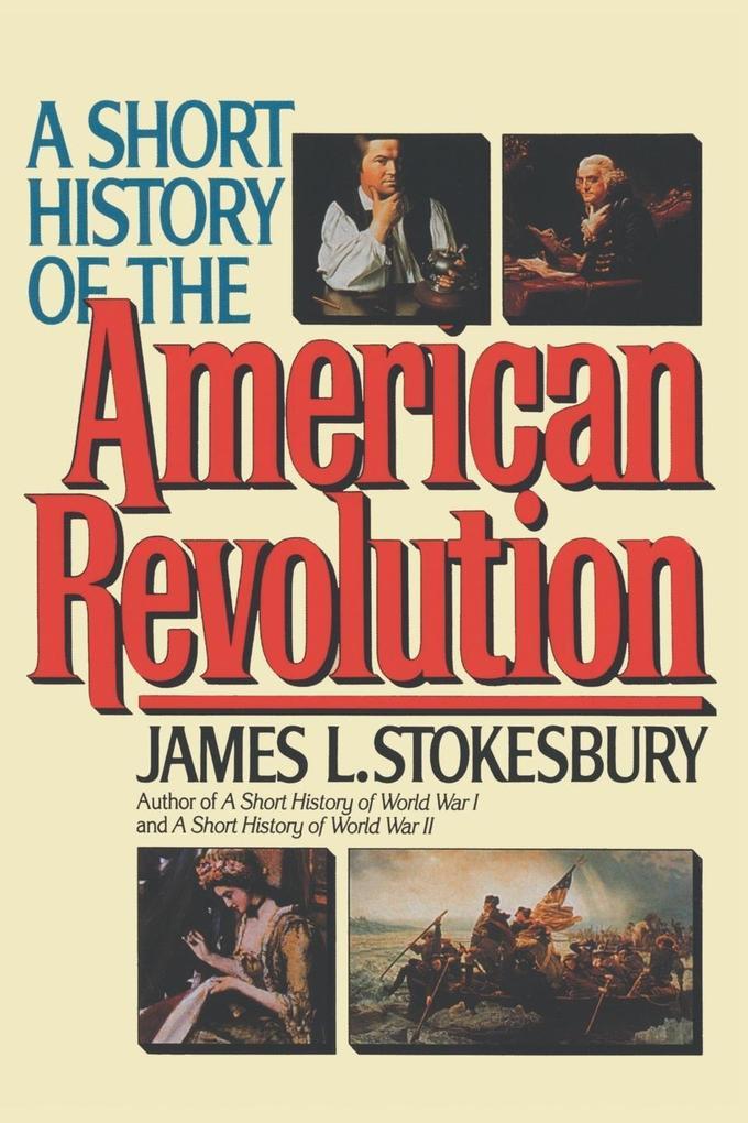 A Short History of the American Revolution als Taschenbuch