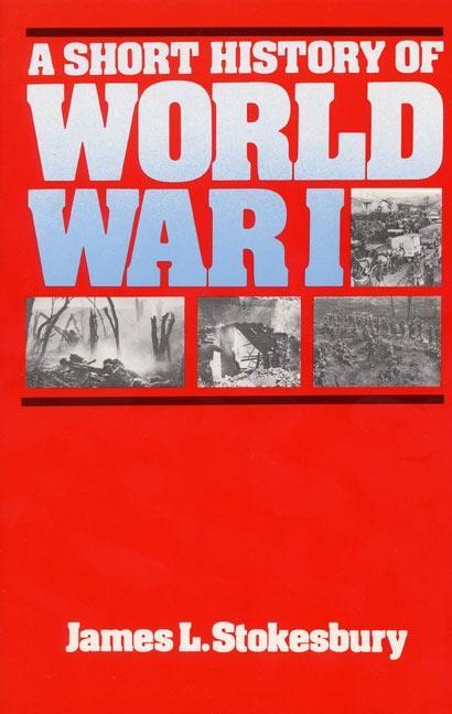 A Short History of World War I als Taschenbuch