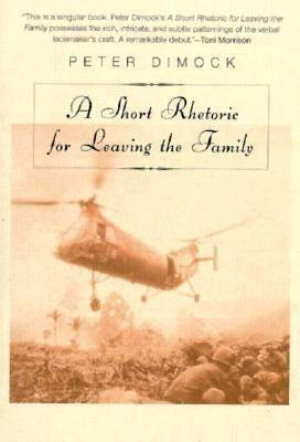 A Short Rhetoric for Leaving the Family als Taschenbuch