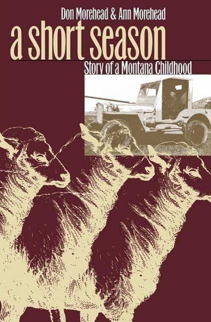 A Short Season: Story of a Montana Childhood als Taschenbuch