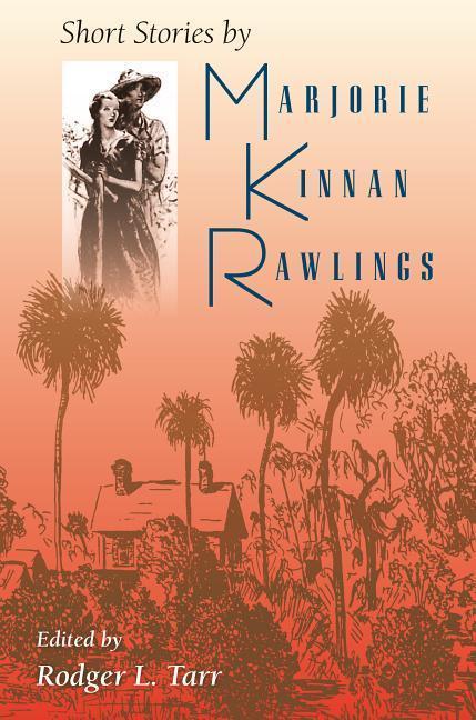 Short Stories by Marjorie Kinnan Rawlings als Taschenbuch