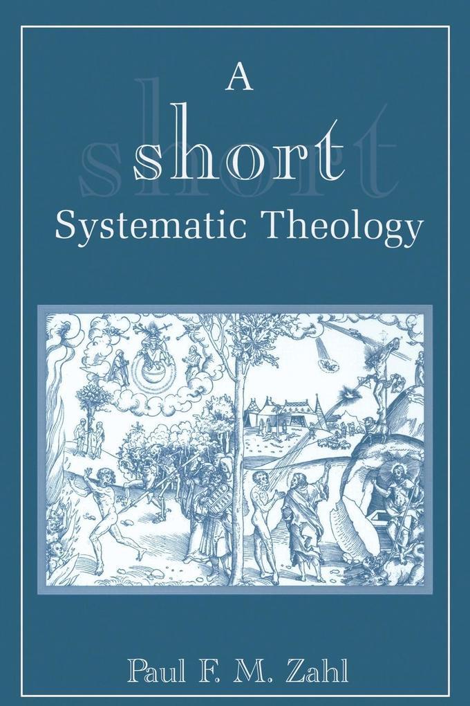 A Short Systematic Theology als Taschenbuch