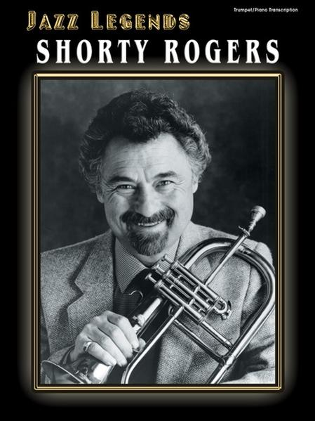 Jazz Legends: Shorty Rogers (Trumpet/Piano Transcription) als Taschenbuch