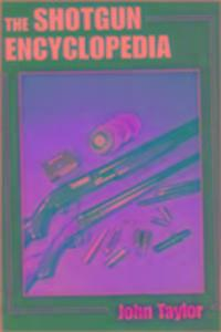The Shotgun Encyclopedia als Buch