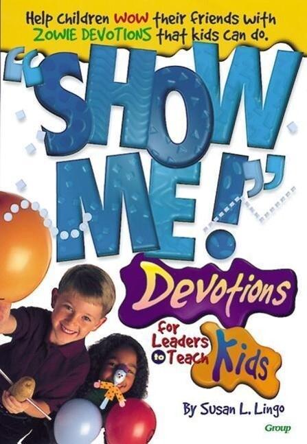 Show Me! Devotions for Leaders to Teach Kids als Taschenbuch