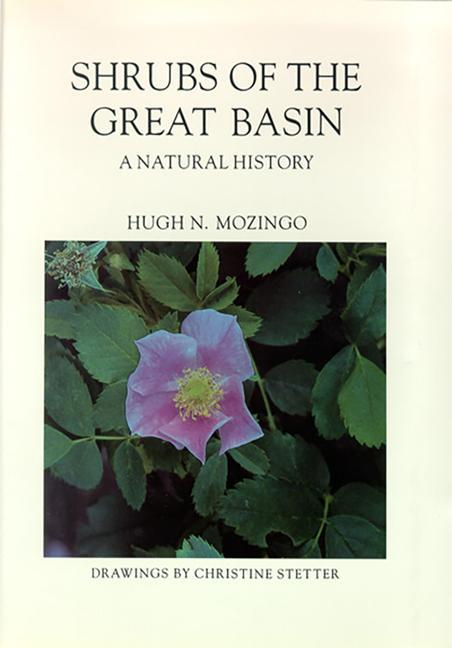 Shrubs of the Great Basin: A Natural History als Taschenbuch
