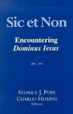 Sic Et Non: Encountering Dominus Iesus als Taschenbuch