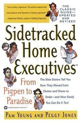 Sidetracked Home Executives(tm): From Pigpen to Paradise als Taschenbuch