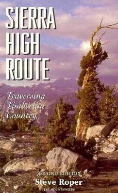 Sierra High Route: Traversing Timberline Country, 2nd Edition als Taschenbuch