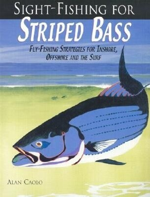 Sight-Fishing for Striped Bass als Taschenbuch