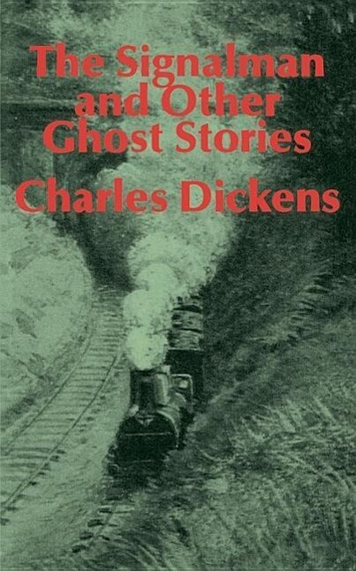 The Signalman: And Other Ghost Stories als Taschenbuch