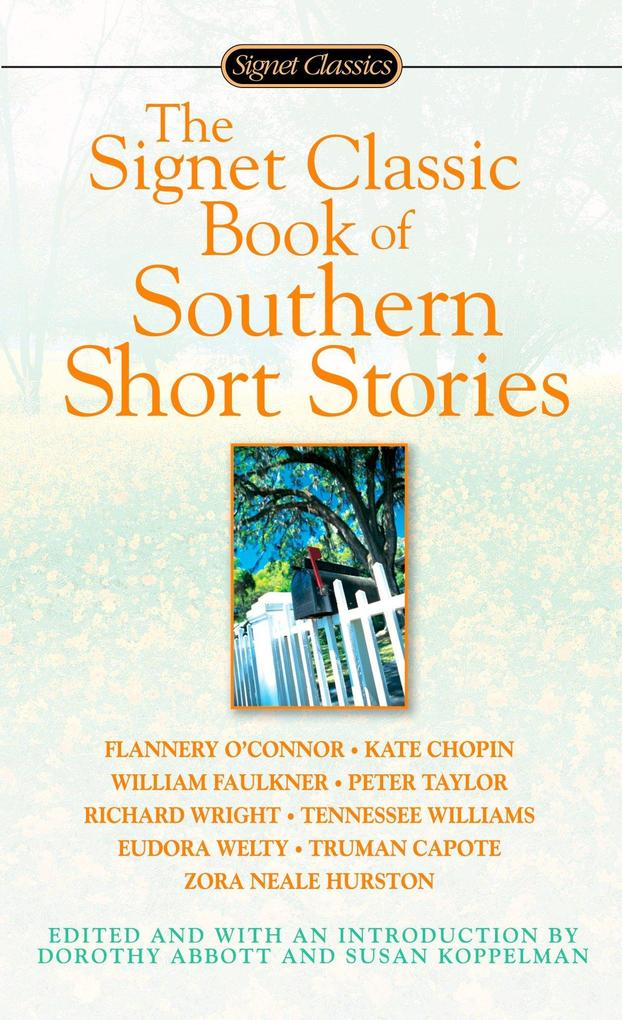 The Signet Classic Book of Southern Short Stories als Taschenbuch