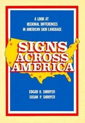 Signs Across America: A Look at Regional Differences in American Sign Language als Taschenbuch