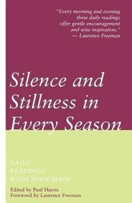 Silence and Stillness in Every Season als Taschenbuch