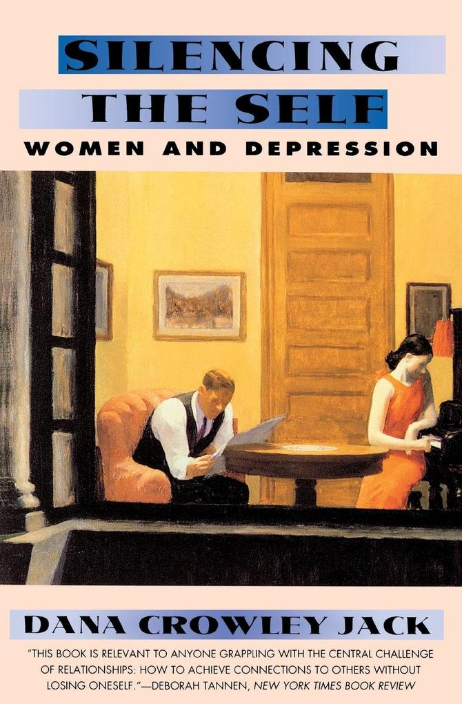 Silencing the Self: Women and Depression als Taschenbuch