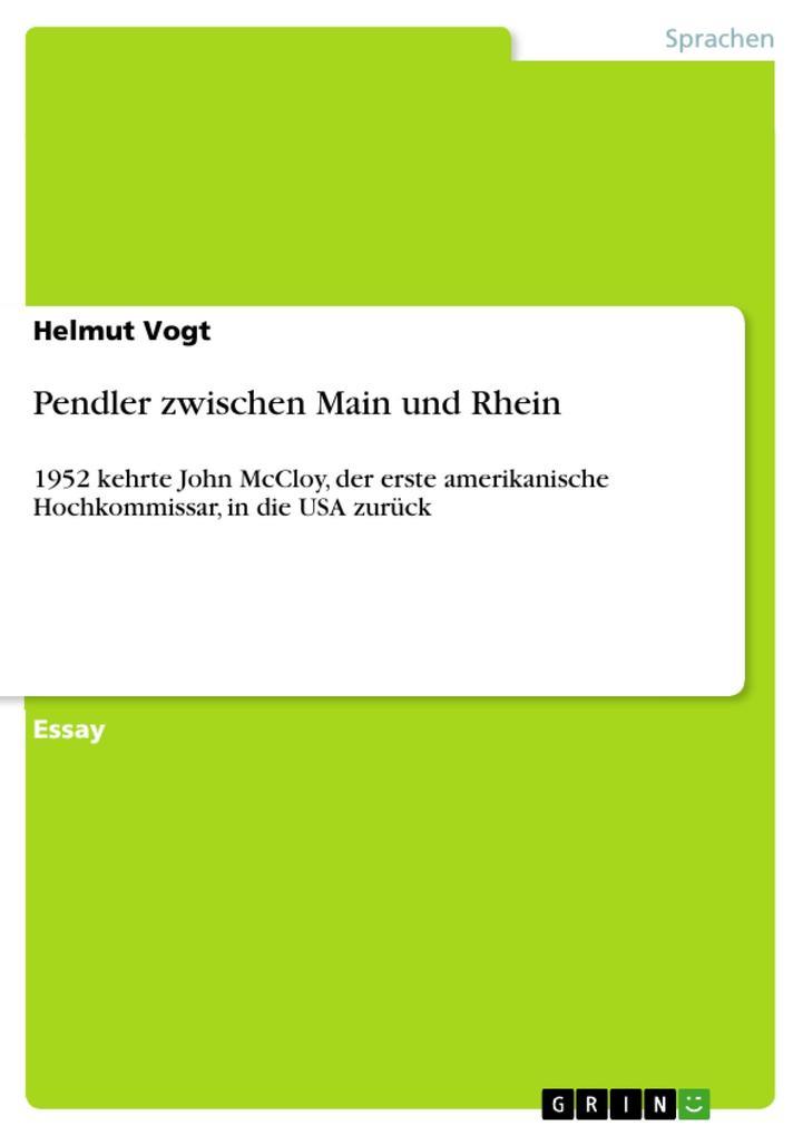 Pendler zwischen Main und Rhein als eBook von Helmut Vogt - GRIN Verlag