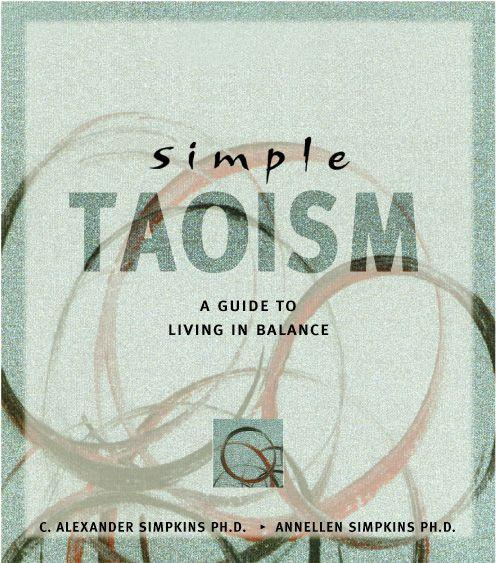 Simple Taoism: A Guide to Living in Balance als Taschenbuch