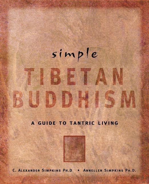 Simple Tibetan Buddhism als Taschenbuch