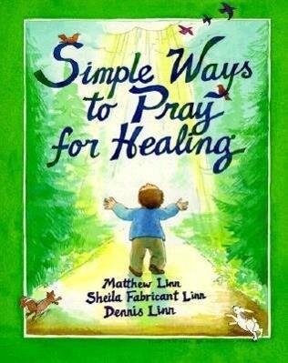 Simple Ways to Pray for Healing als Taschenbuch