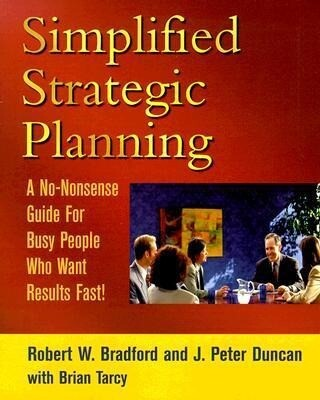 Simplified Strategic Planning: The No-Nonsense Guide for Busy People Who Want Results Fast als Taschenbuch