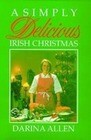 A Simply Delicious Irish Christmas