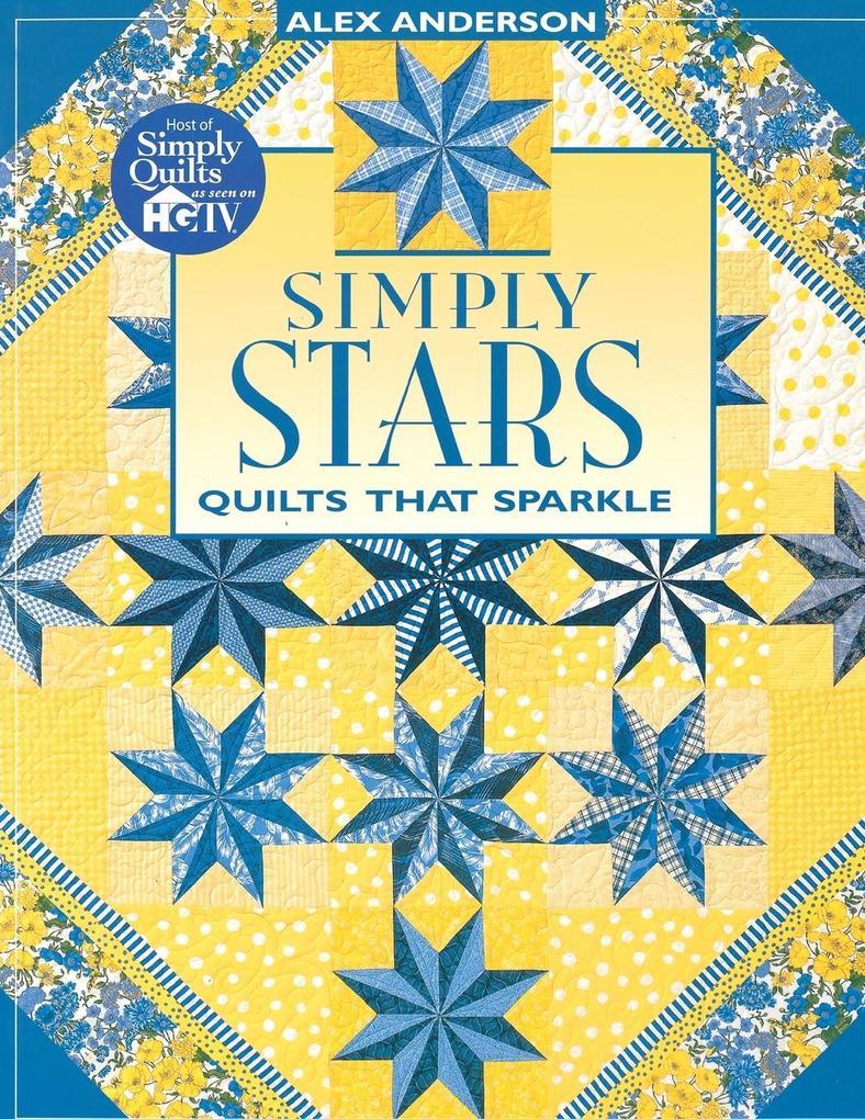 Simply Stars. Quilts That Sparkle - Print on Demand Edition als Taschenbuch