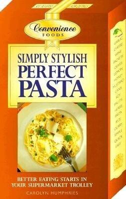 Simply Stylish Perfect Pasta als Taschenbuch