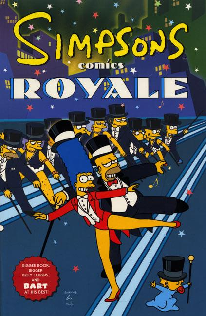 Simpsons Comics Royale: A Super-Sized Simpson Soiree als Buch