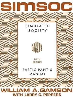 Simsoc: Simulated Society, Participant's Manual: Fifth Edition (Participant's Manual) als Taschenbuch