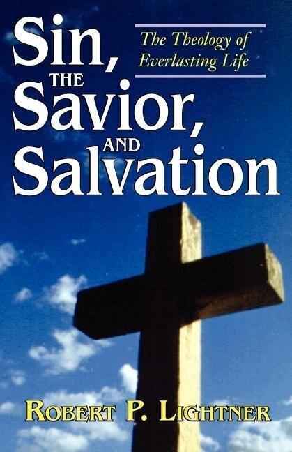Sin, the Savior, and Salvation als Taschenbuch