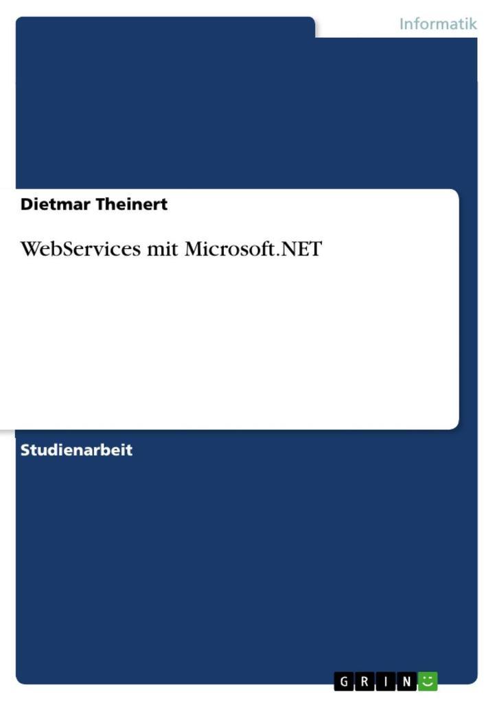 WebServices mit Microsoft.NET