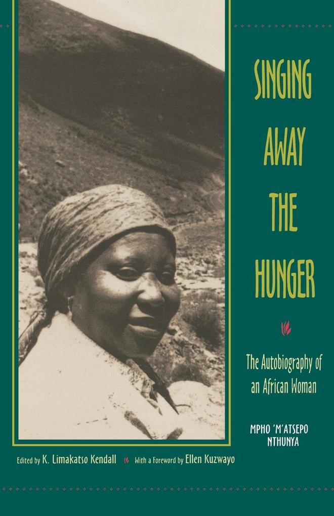Singing Away the Hunger: The Autobiography of an African Woman als Taschenbuch