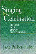 Singing in Celebration: Hymns for Special Occasions als Taschenbuch