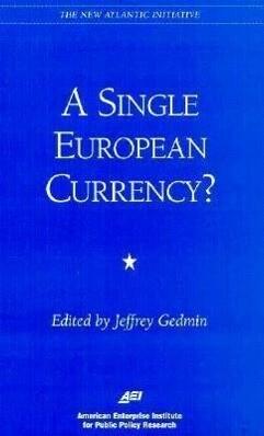 A Single European Currency? als Taschenbuch